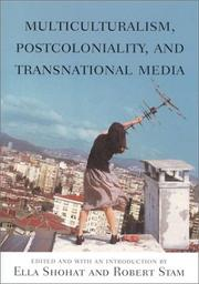 Cover of: Multiculturalism, postcoloniality, and transnational media