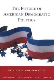 Cover of: The Future of American Democratic Politics | Marc D. Weiner