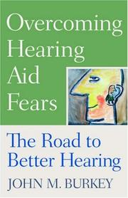 Cover of: Overcoming Hearing Aid Fears | John M. Burkey