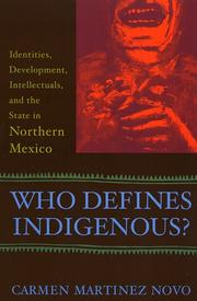 Cover of: Who Defines Indigenous? | Carmen Martinez Novo