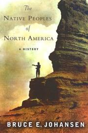 Cover of: The Native Peoples of North America | Bruce E. Johansen