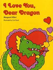 Cover of: I Love You, Dear Dragon