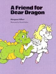 Cover of: A Friend for Dear Dragon
