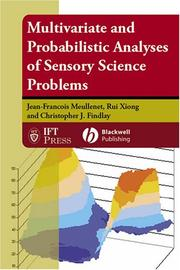 Cover of: Multivariate and Probabilistic Analyses of Sensory Science Problems (Institute of Food Technologists) | Jean-Francois Meullenet