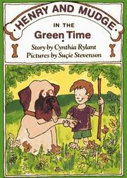 Cover of: HENRY AND MUDGE IN THE GREEN TIME