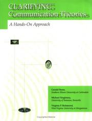 Cover of: Clarifying communication theories