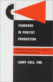 Cover of: Teamwork in Poultry Production | Larry Cole