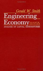 Cover of: Engineering economy | Gerald W. Smith