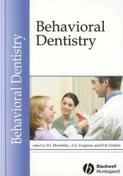 Cover of: Behavioral dentistry by edited by D.I. Mostofsky, A.G. Forgione, and D.B. Giddon.