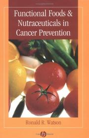 Cover of: Functional Foods & Nutraceuticals in Cancer Prevention