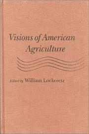 Cover of: Visions of American Agriculture | William Lockeretz