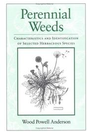 Cover of: Perennial Weeds: Characteristics and Identification of Selected Herbaceous Species