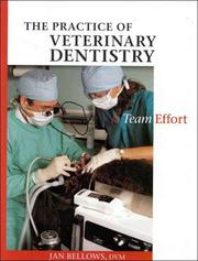 Cover of: The practice of veterinary dentistry