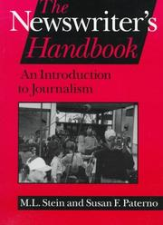 Cover of: The newswriter's handbook | M. L. Stein