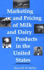 Cover of: Marketing and pricing of milk and dairy products in the United States