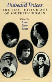 Cover of: Unheard Voices: The First Historians of Southern Women (Feminist Issues : Practice, Politics, Theory)