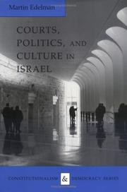Courts, politics, and culture in Israel by Martin Edelman