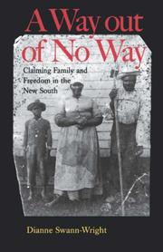 Cover of: A way out of no way | Dianne Swann-Wright