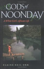 Cover of: Gods of Noonday: a white girl's African life