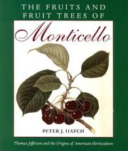 Cover of: The Fruits and Fruit Trees of Monticello | Peter J. Hatch