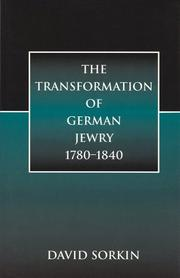 Cover of: The transformation of German Jewry, 1780-1840