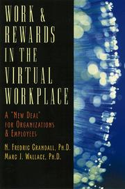 Cover of: Work & rewards in the virtual workplace