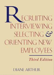 Cover of: Recruiting, interviewing, selecting & orienting new employees