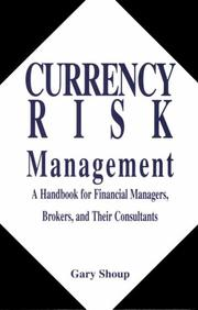 Cover of: Currency risk management | Gary Shoup