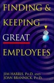 Cover of: Finding & keeping great employees
