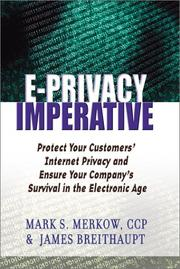 Cover of: The E-Privacy imperative : protect your customers' Internet privacy and ensure your company's survival in the electronic age