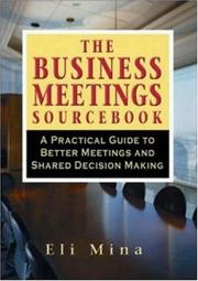 Cover of: The Business Meetings Sourcebook | Eli Mina