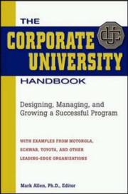 Cover of: The Corporate University Handbook | Mark Allen
