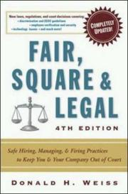 Fair, square & legal by Donald H. Weiss