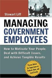 Cover of: Managing Government Employees | Stewart Liff