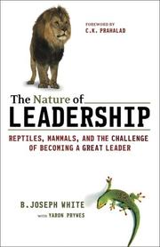 Cover of: The Nature of Leadership | B. Joseph White