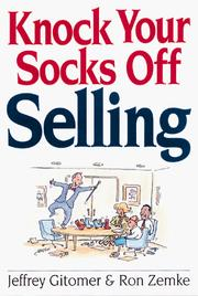 Cover of: Knock Your Socks Off Selling | Jeffrey Gitomer