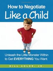 Cover of: How to negotiate like a child |