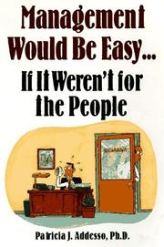 Cover of: Management would be easy-- if it weren't for the people