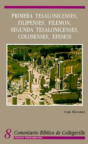 Cover of: Primera Tesalonicenses Filipenses Filemon Segunda Tesalonicenses Colosenses Efesios (Comentario Biblico De Collegeville. Nuevo Testamento, 8)