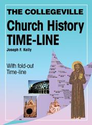 Cover of: The Collegeville Church History Time-line | Joseph F. Kelly