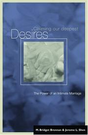 Cover of: Claiming Our Deepest Desires | M. Bridget Brennan