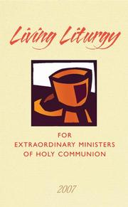 Cover of: Living Liturgy for Extraordinary Ministers of Holy Communion |