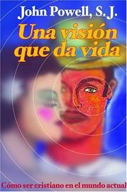 Cover of: Una Vision Que Da Vida | John Powell