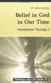 Cover of: Belief in God in our time | John Farrelly