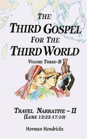 Cover of: The Third Gospel for the Third World: Travel Narrative-II (Luke 13:22-17:10) (Third Gospel for the Third World)