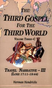 Cover of: The Third Gospel for the Third World: Travel Narrative-III (Luke 17:11-19:44) (Third Gospel for the Third World)