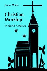 Cover of: Christian worship in North America: a retrospective, 1955-1995