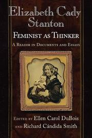 Cover of: Elizabeth Cady Stanton, feminist as thinker: a reader in documents and essays