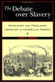 Cover of: The debate over slavery | David F. Ericson
