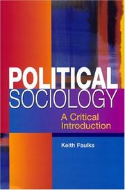 Cover of: Political Sociology | Keith Faulks